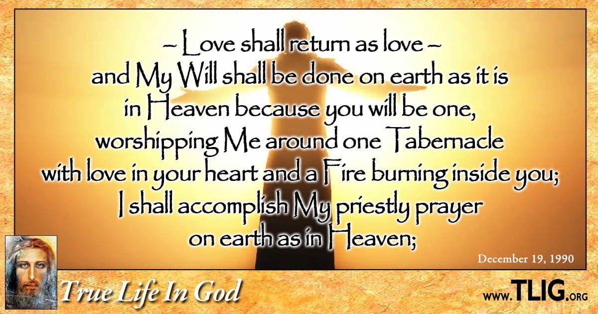 Love shall return as Love
