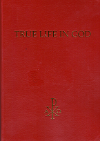 True Life in God one book